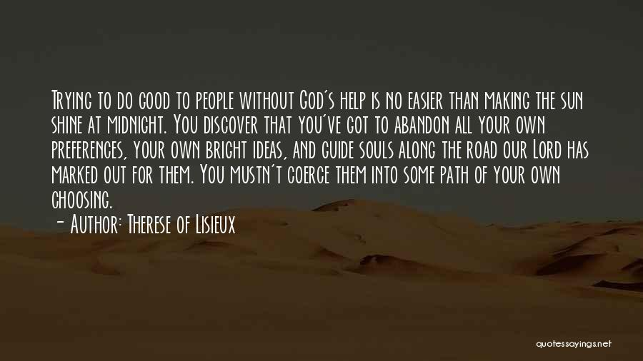 May God Guide Us Quotes By Therese Of Lisieux