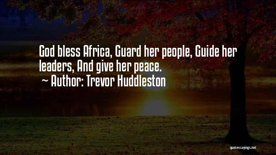 May God Guide Us Quotes By Trevor Huddleston