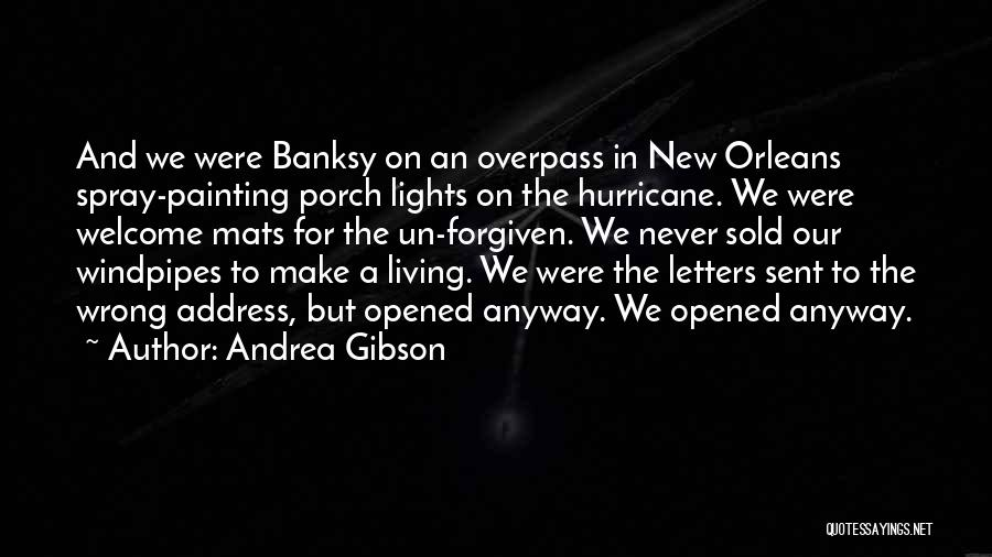 May We Be Forgiven Quotes By Andrea Gibson