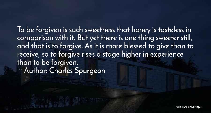 May We Be Forgiven Quotes By Charles Spurgeon