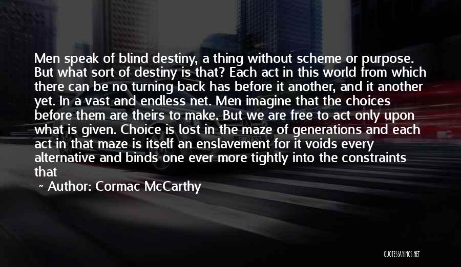 May We Be Forgiven Quotes By Cormac McCarthy