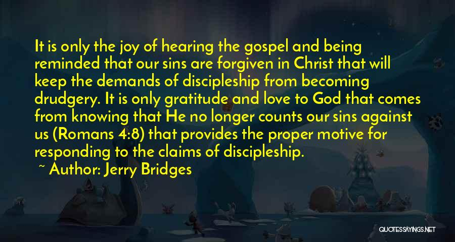 May We Be Forgiven Quotes By Jerry Bridges