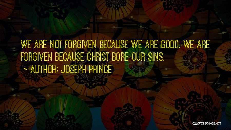 May We Be Forgiven Quotes By Joseph Prince