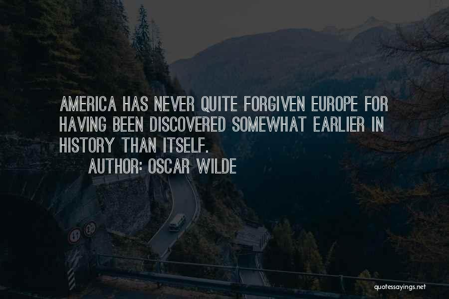 May We Be Forgiven Quotes By Oscar Wilde