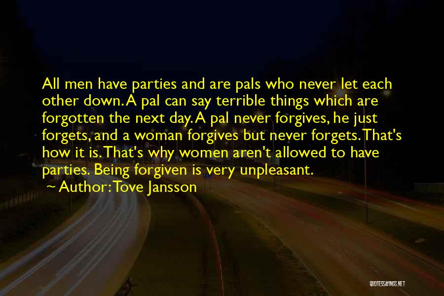 May We Be Forgiven Quotes By Tove Jansson