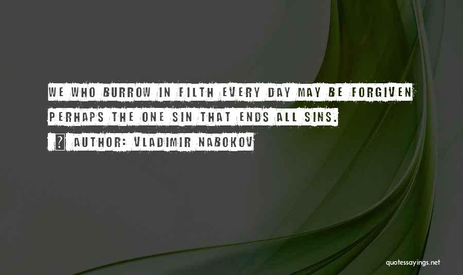 May We Be Forgiven Quotes By Vladimir Nabokov