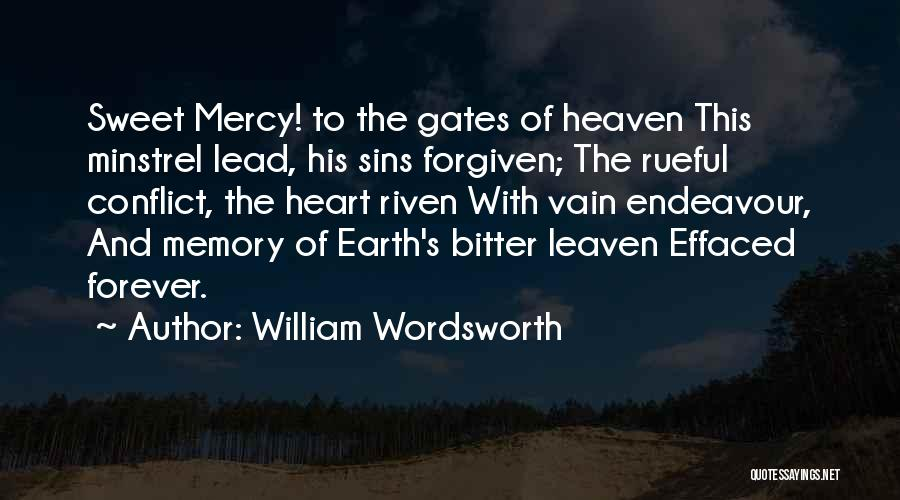 May We Be Forgiven Quotes By William Wordsworth