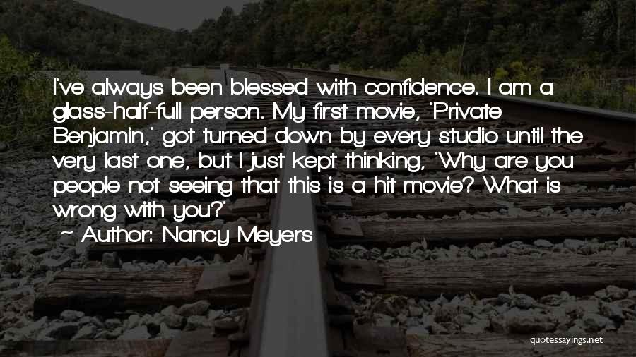 May You Always Be Blessed Quotes By Nancy Meyers