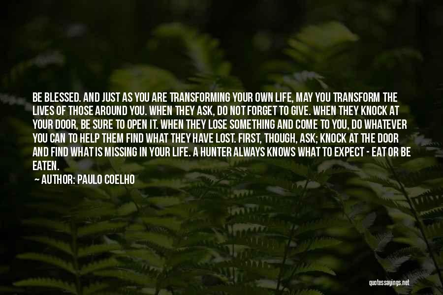 May You Always Be Blessed Quotes By Paulo Coelho
