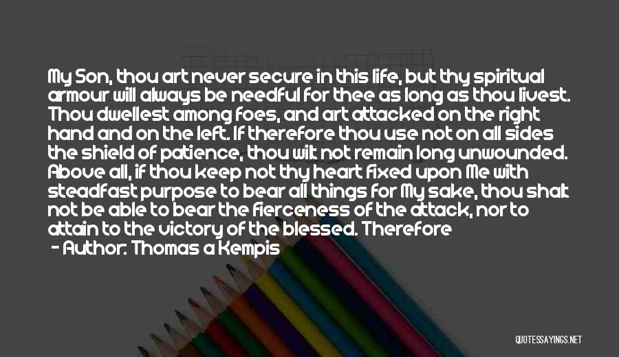 May You Always Be Blessed Quotes By Thomas A Kempis