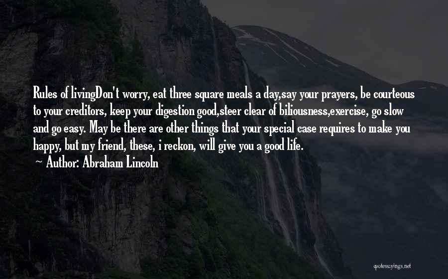 May Your Day Be Quotes By Abraham Lincoln