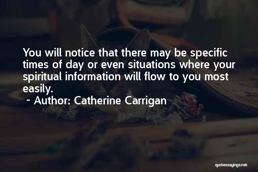 May Your Day Be Quotes By Catherine Carrigan