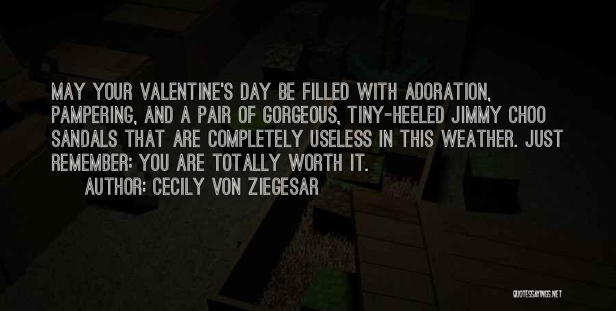 May Your Day Be Quotes By Cecily Von Ziegesar