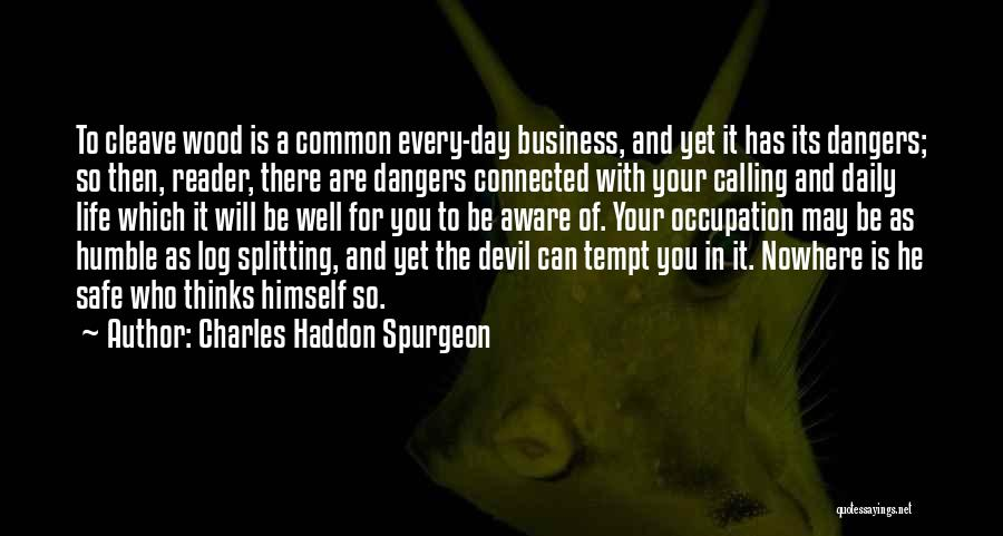 May Your Day Be Quotes By Charles Haddon Spurgeon