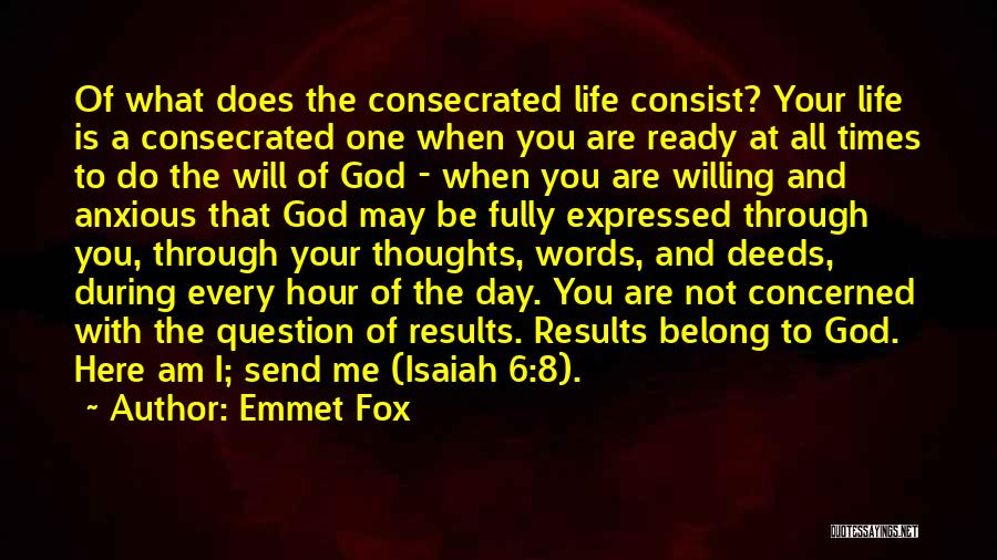 May Your Day Be Quotes By Emmet Fox