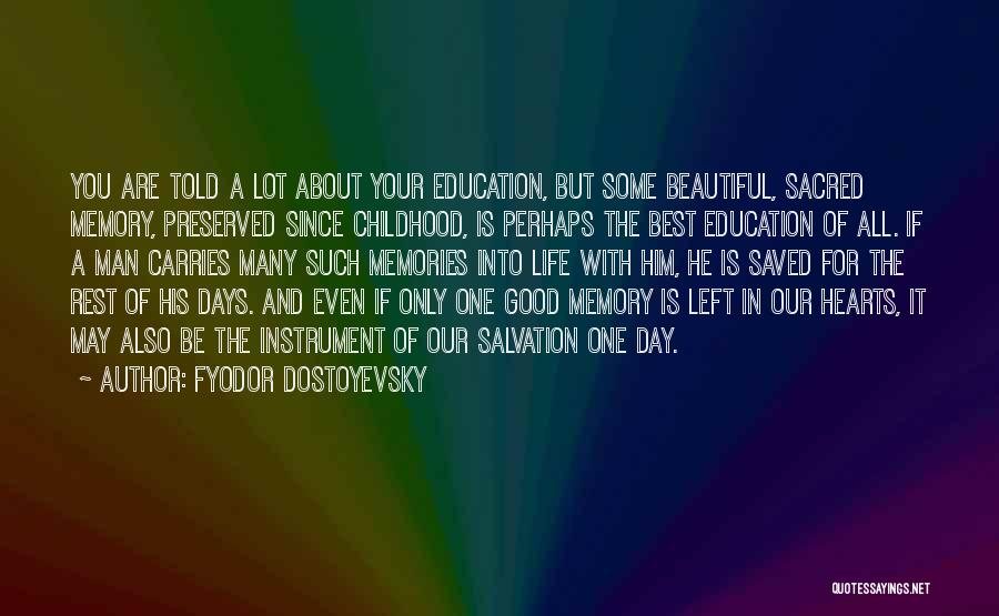May Your Day Be Quotes By Fyodor Dostoyevsky