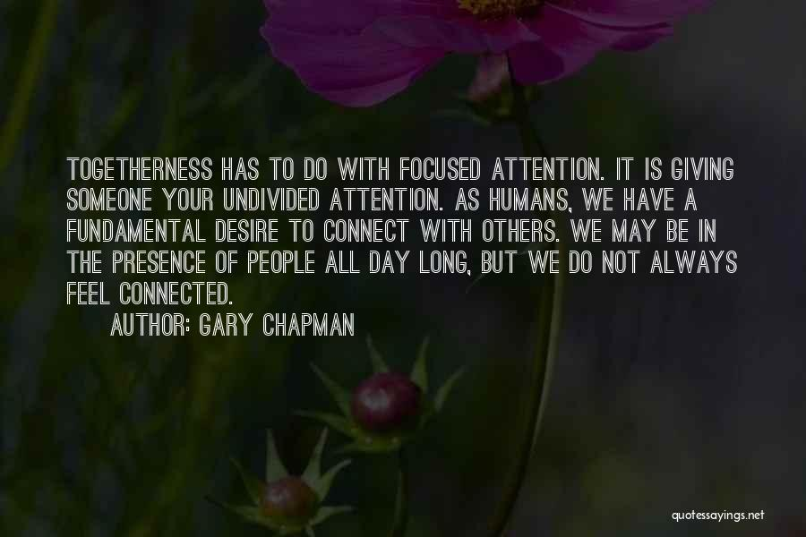 May Your Day Be Quotes By Gary Chapman