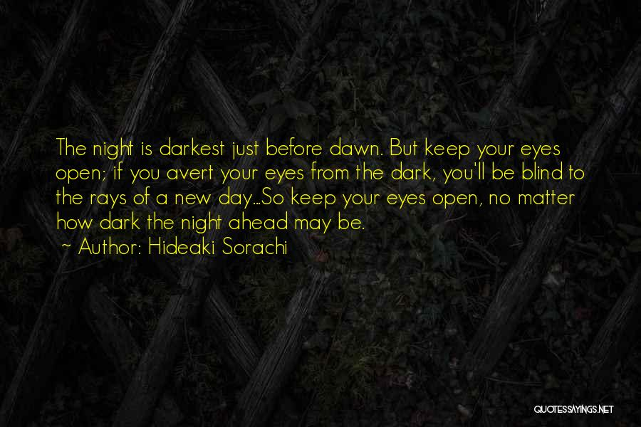 May Your Day Be Quotes By Hideaki Sorachi
