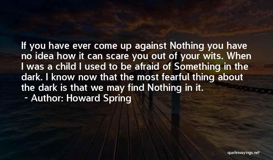 May Your Day Be Quotes By Howard Spring