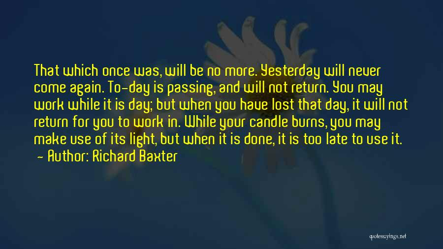 May Your Day Be Quotes By Richard Baxter
