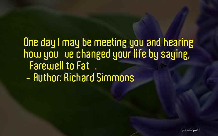 May Your Day Be Quotes By Richard Simmons