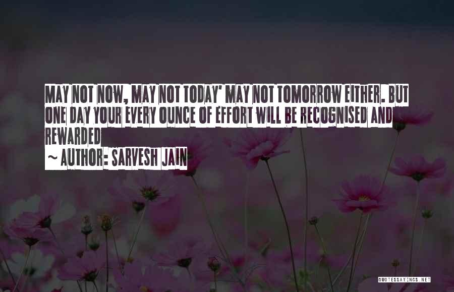 May Your Day Be Quotes By Sarvesh Jain
