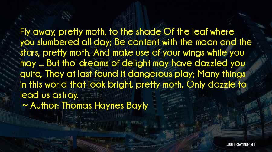 May Your Day Be Quotes By Thomas Haynes Bayly
