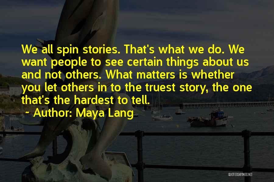 Maya Lang Quotes 159503