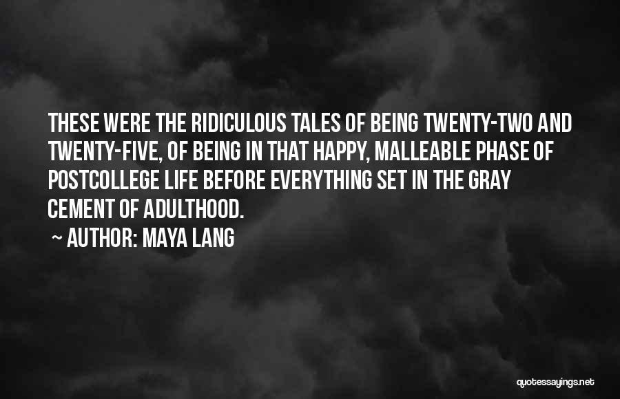 Maya Lang Quotes 693572