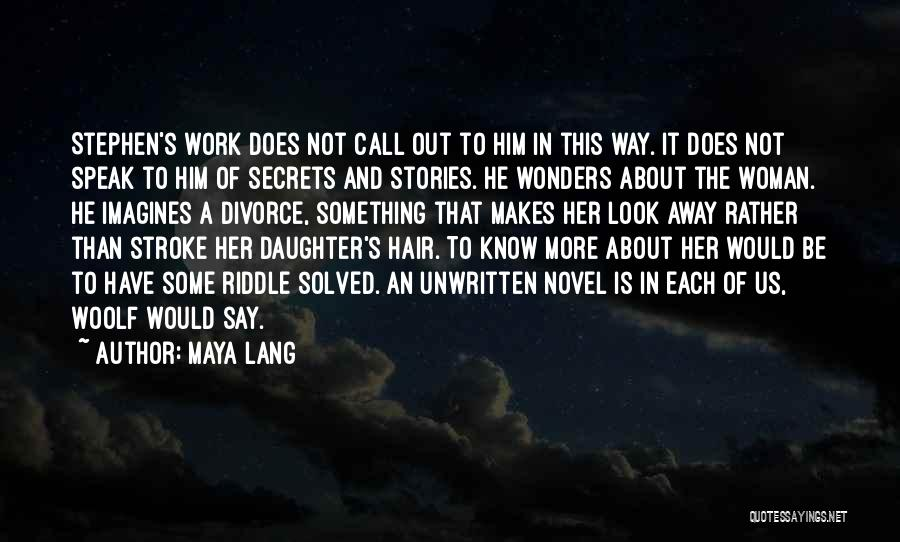 Maya Lang Quotes 970496