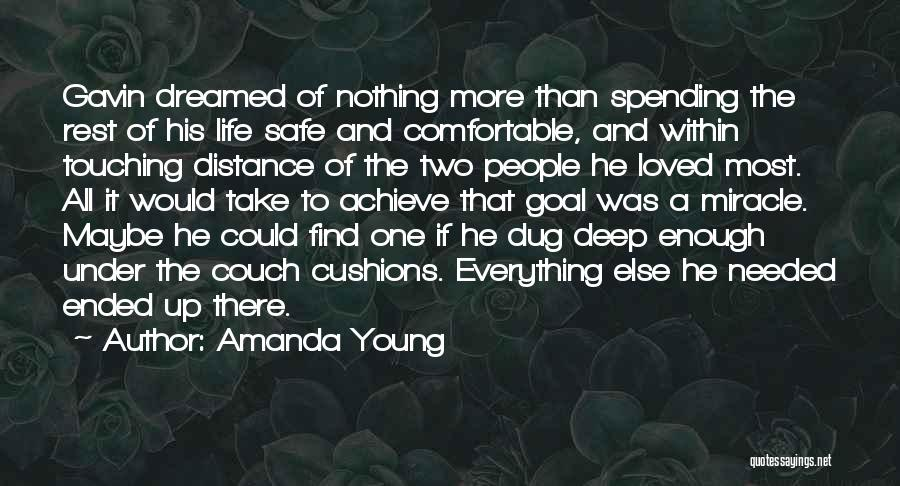 Maybe A Miracle Quotes By Amanda Young