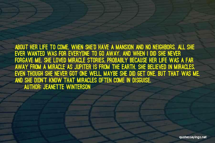 Maybe A Miracle Quotes By Jeanette Winterson