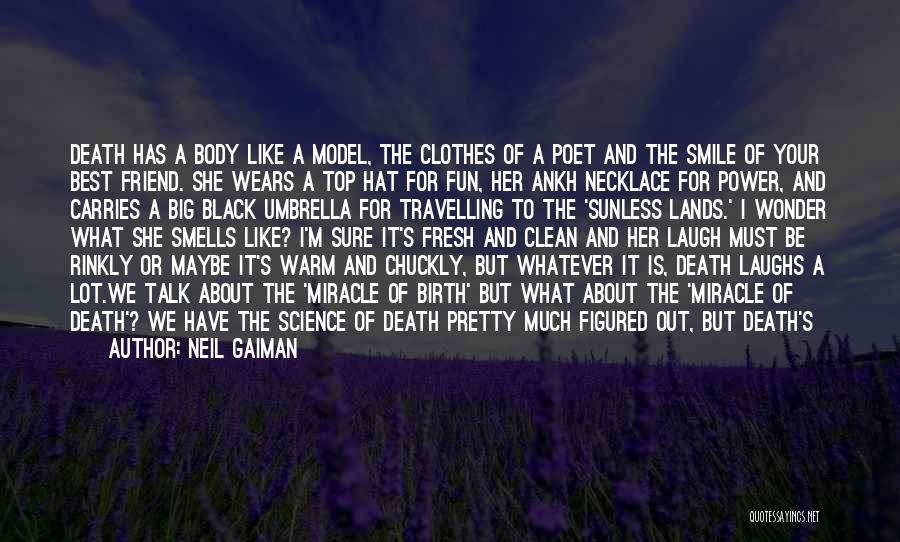Maybe A Miracle Quotes By Neil Gaiman