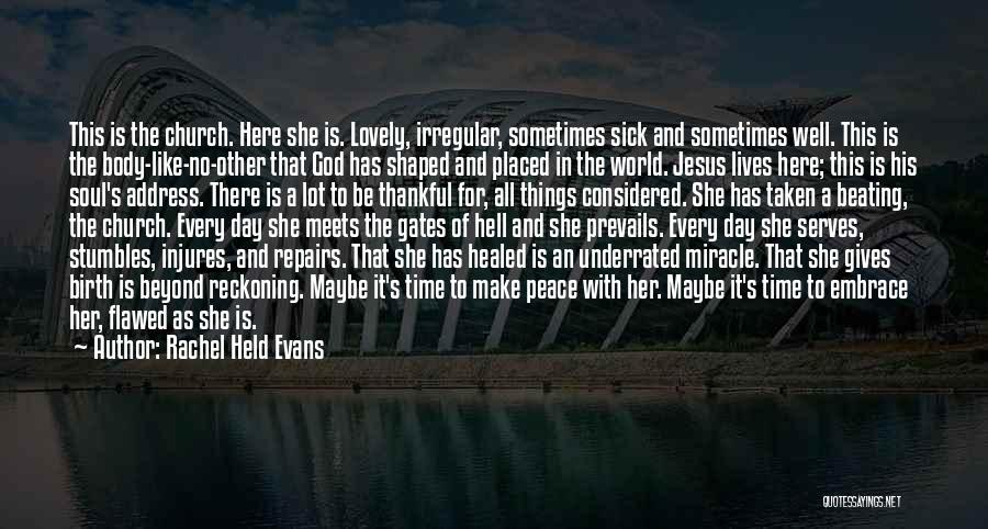 Maybe A Miracle Quotes By Rachel Held Evans