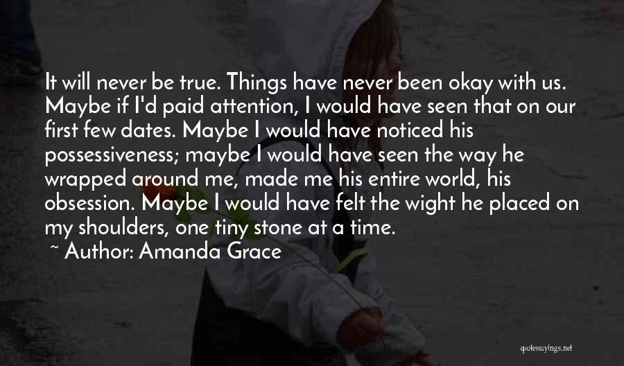 Maybe I'll Be Okay Quotes By Amanda Grace