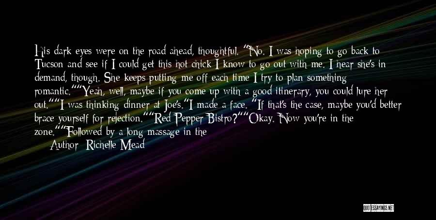 Maybe I'll Be Okay Quotes By Richelle Mead