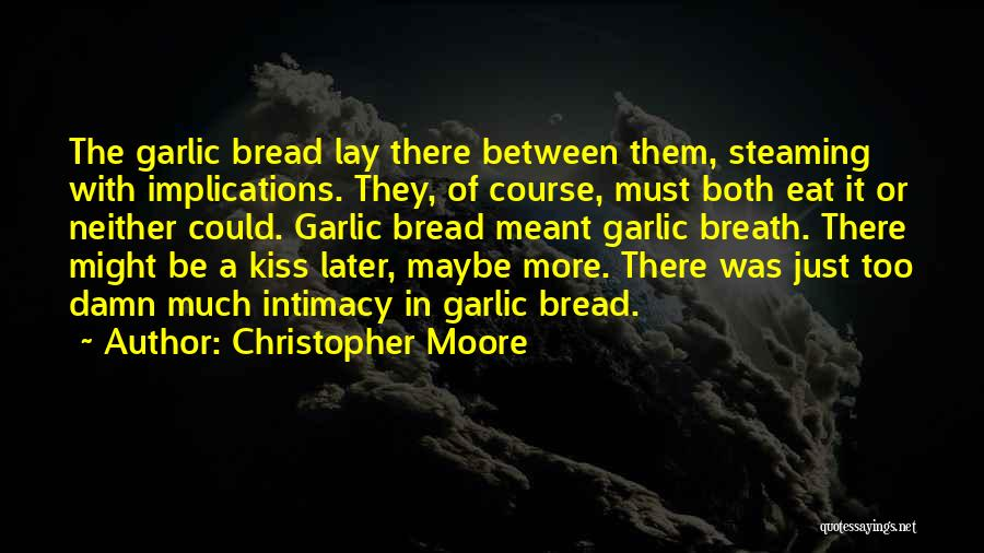 Maybe Later Quotes By Christopher Moore