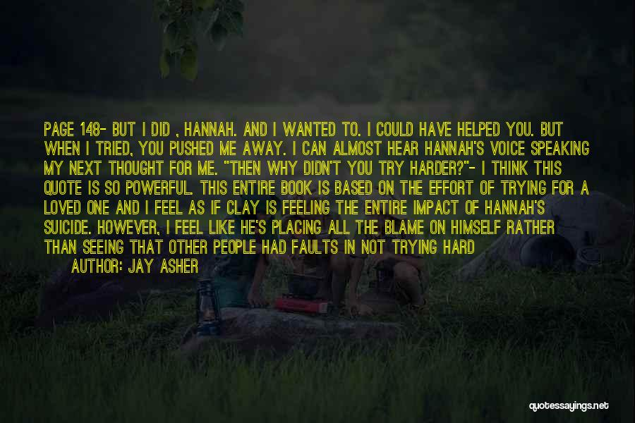 Maybe Later Quotes By Jay Asher