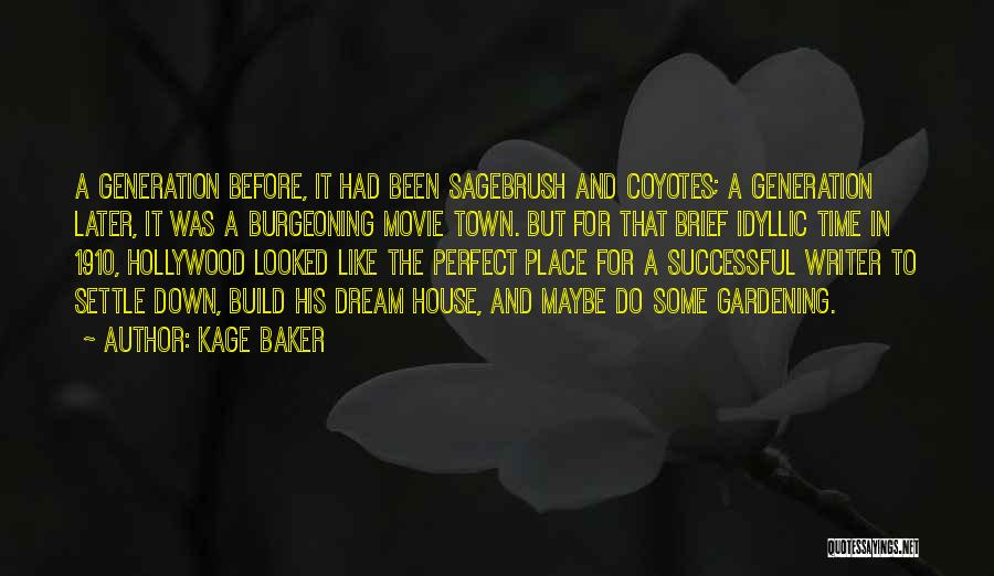 Maybe Later Quotes By Kage Baker