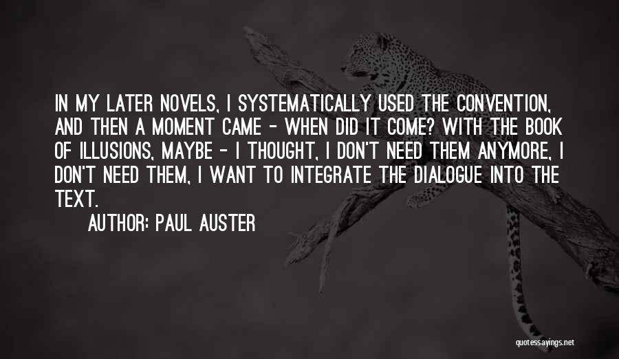 Maybe Later Quotes By Paul Auster