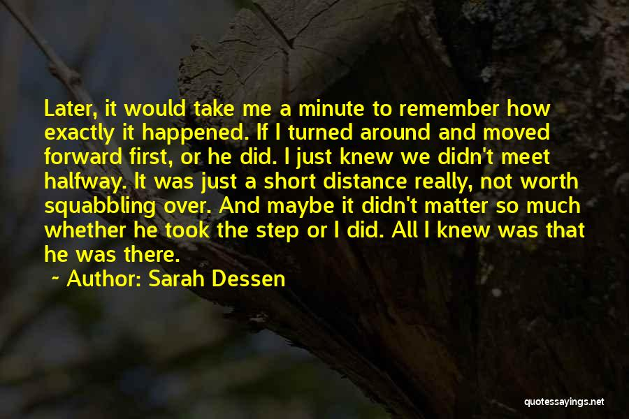 Maybe Later Quotes By Sarah Dessen