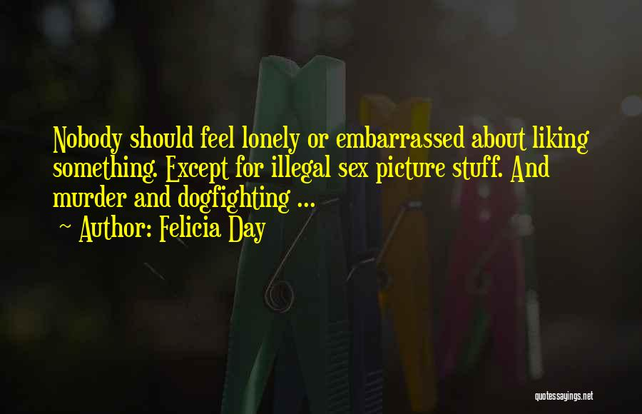 Maybe One Day Picture Quotes By Felicia Day