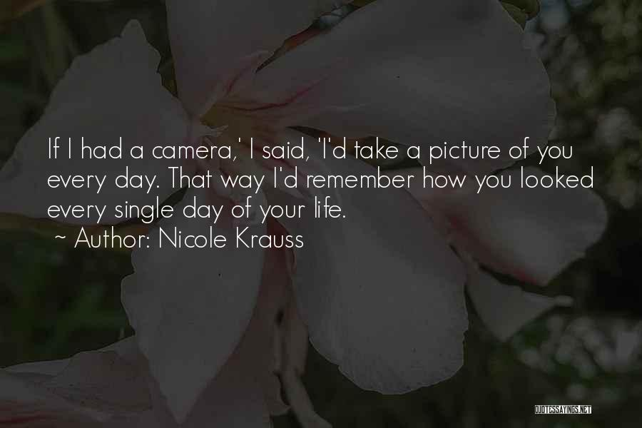 Maybe One Day Picture Quotes By Nicole Krauss