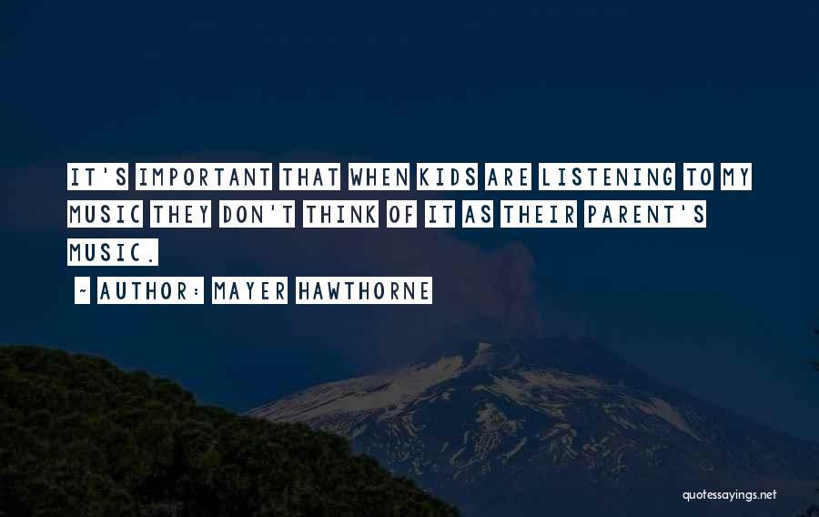 Mayer Hawthorne Quotes 1051512