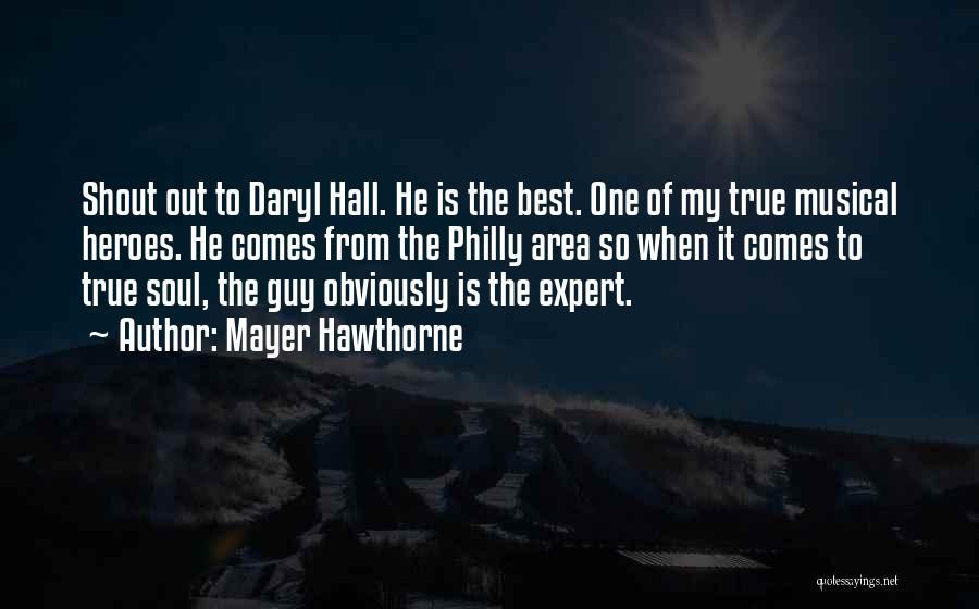 Mayer Hawthorne Quotes 1315450