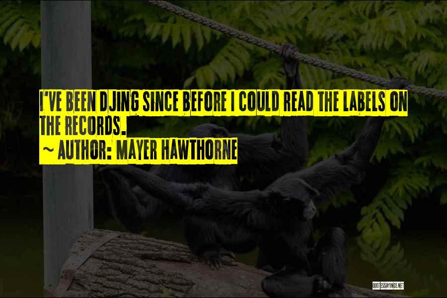 Mayer Hawthorne Quotes 1352039
