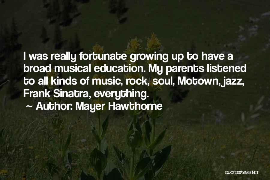 Mayer Hawthorne Quotes 1380318