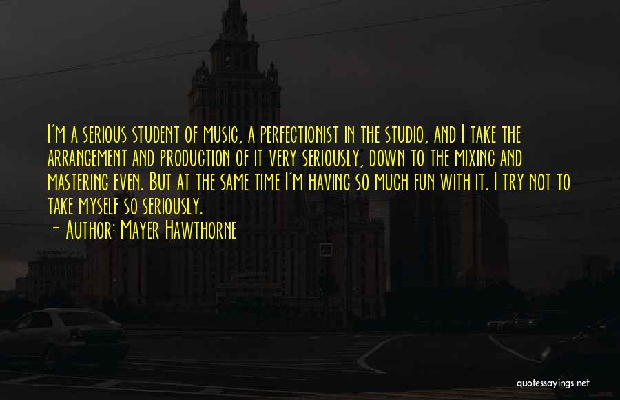 Mayer Hawthorne Quotes 1441373