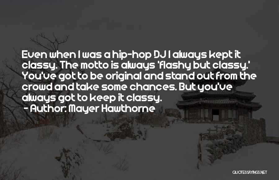 Mayer Hawthorne Quotes 1555624