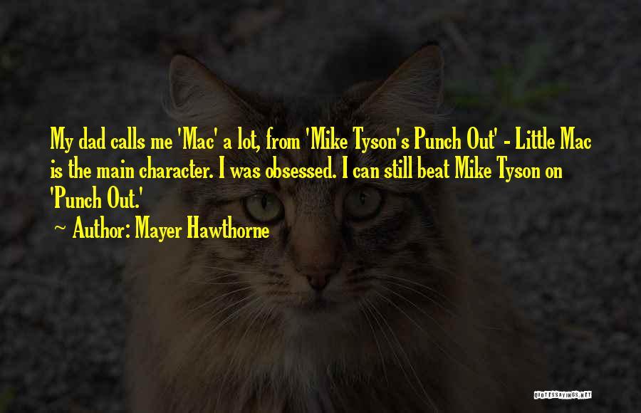 Mayer Hawthorne Quotes 1562401
